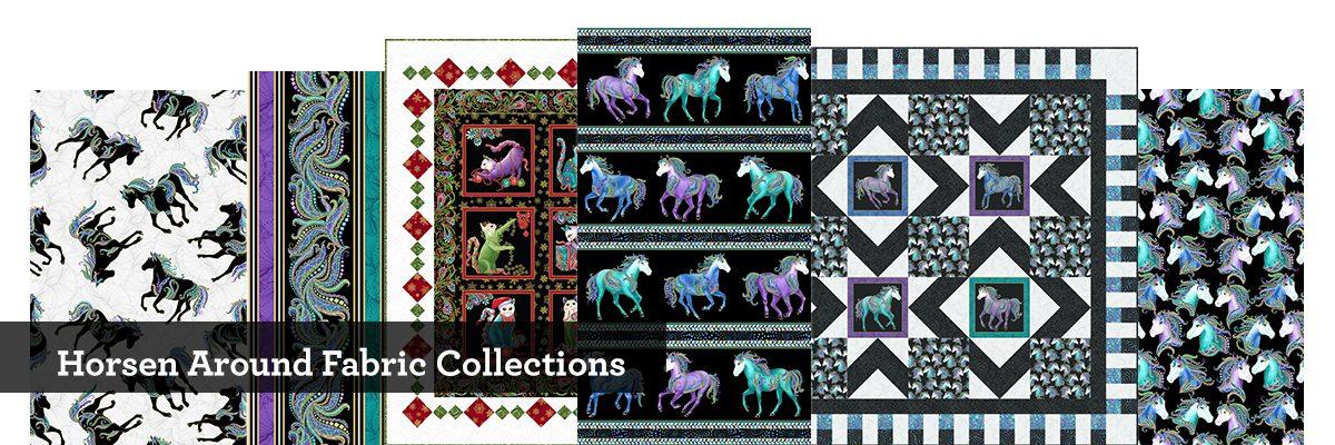 Horsen Around Fabric Collections